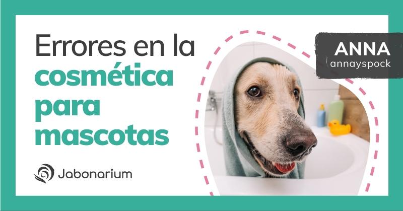 ingredientes naturales cosméticos para tu mascota