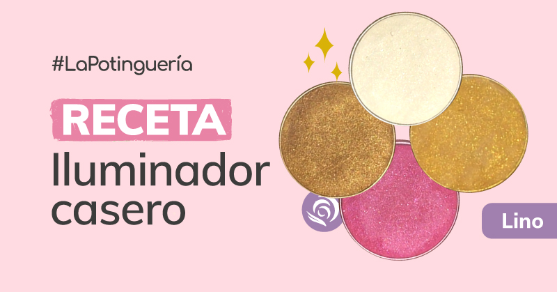 receta casera de un highlighter natural oro, bronce, rosa, blanco